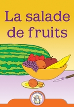Étincelle - La salade de fruits (grand livre)