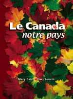 Le Canada, notre pays