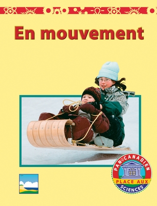 Place aux sciences 1 - En mouvement