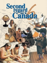 Second regard sur le Canada 6 - Guide d'enseignement