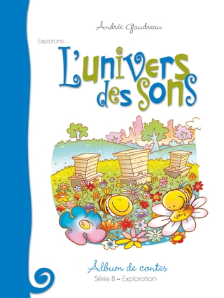 L'univers des sons - série B: exploration