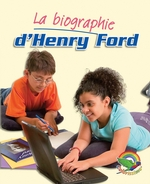 Colorissimo Or  - Biographie d'Henry Ford