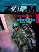 Zoom - Dossier Tensions et conflits