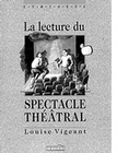 Lecture du spectacle théâtral (La)