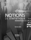 Notions de statistique, 2<sup>e</sup> édition. Version maître